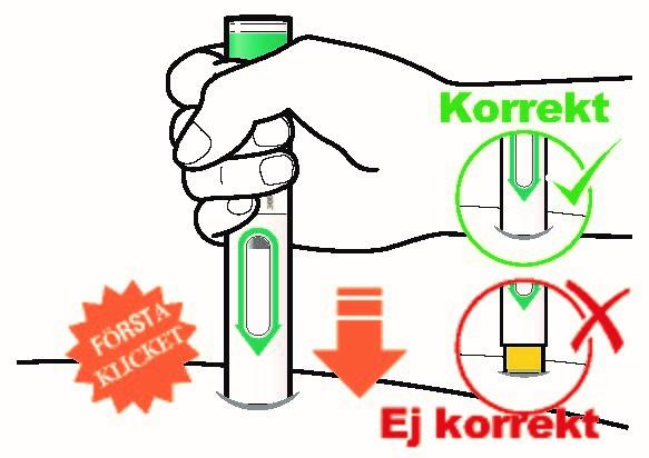 Tryck ner den förfyllda pennan stadigt mot huden tills du inte kan se det gula nålskyddet och håll kvar