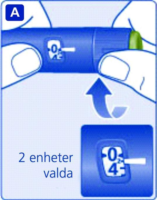 Ställ in dosväljaren på 2 enheter. Kontrollera att dosräknaren visar 2.